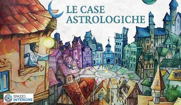 Fassio,Le Case astrologiche