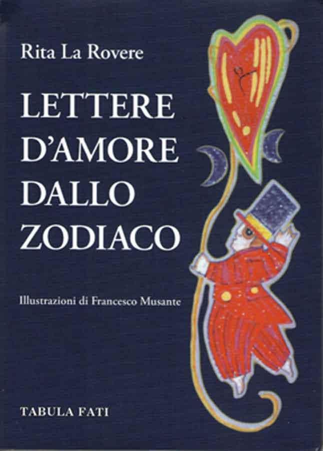 La Rovere, Lettere d'amore dallo Zodiaco