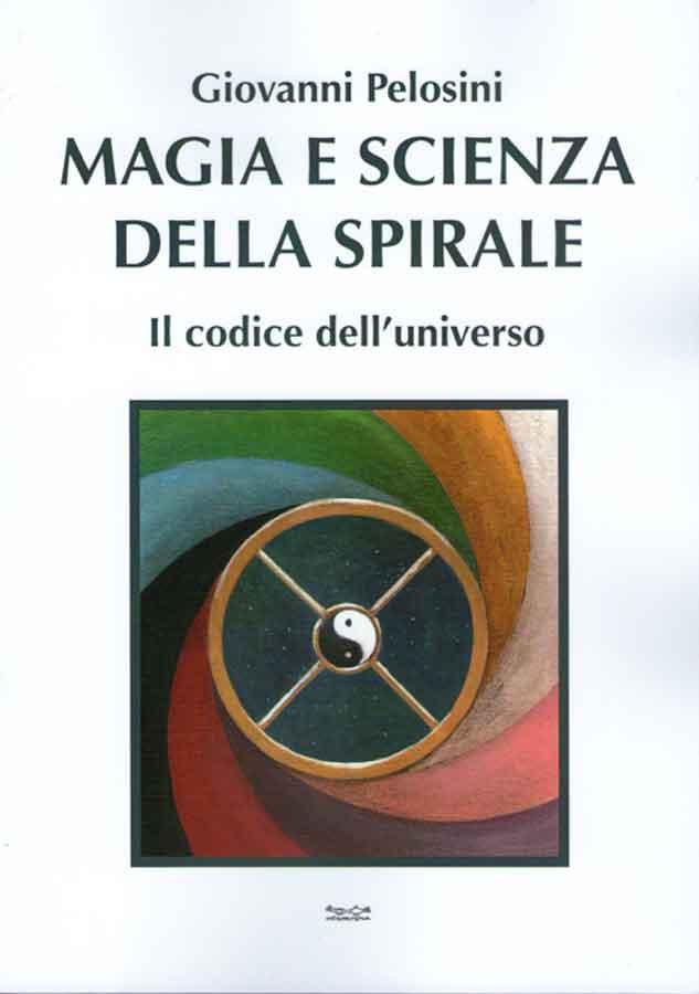 Magia e Scienza della Spirale, 2014