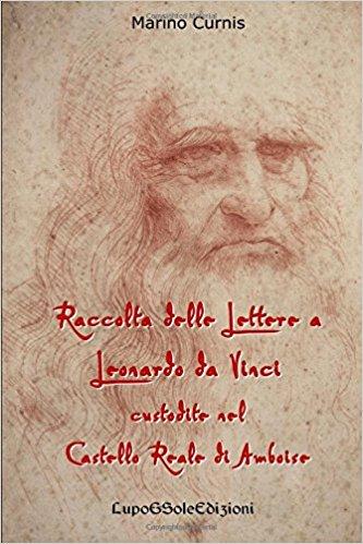Marino Curnis, Raccolta lettere a Leonardo da Vinci