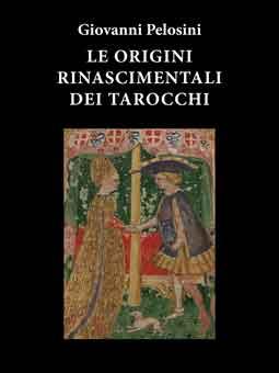 Origini Rinascimentali dei Tarocchi