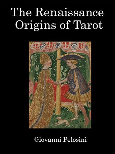 The Renaissance Origin of Tarot